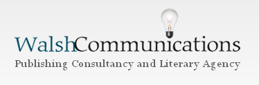 Walsh Communications - Publishing and Communications Consultancy